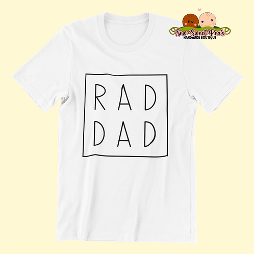Rad Dad, father's day Adult Tshirts Sizes S-XL, short sleeved
