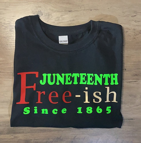 Juneteenth Free-ish