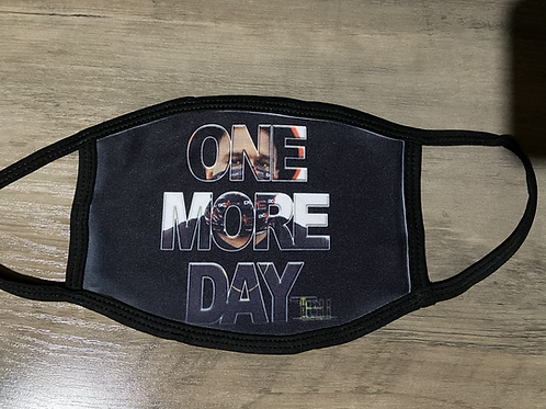 One More Day Face Cover