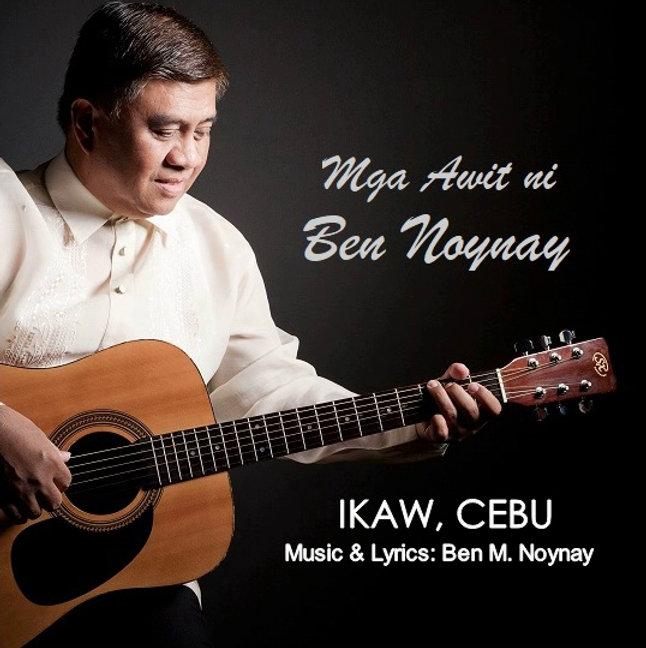 Mga Awit ni Ben Noynay-Ikaw, Cebu.jpg