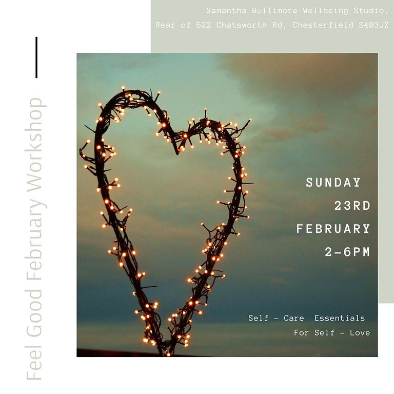 Feel Good February Workshop