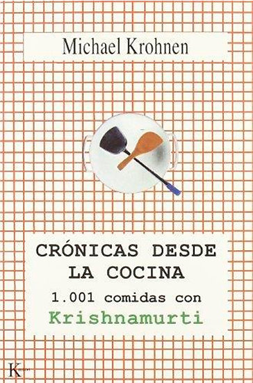 CRÓNICAS DESDE LA COCINA, KROHNEN MICHAEL