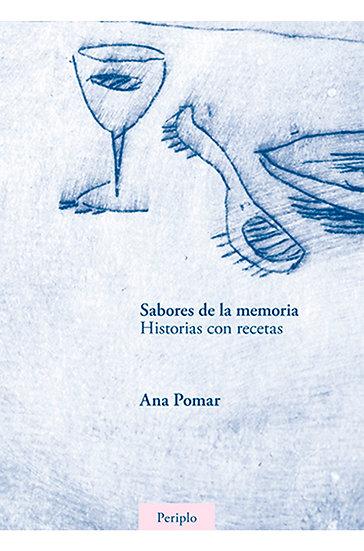 SABORES DE LA MEMORIA, POMAR ANA
