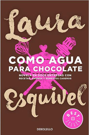 COMO AGUA PARA CHOCOLATE, ESQUIVEL LAURA