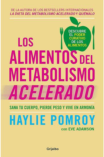 LOS ALIMENTOS DEL METABOLISMO ACELERADO, POMROY HAYLIE