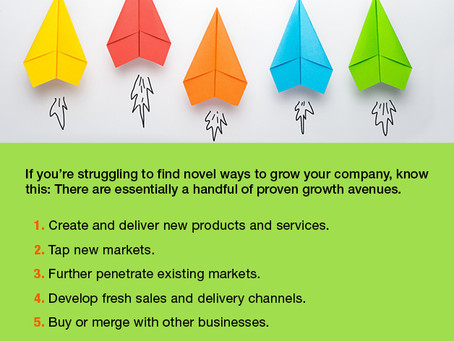 Where is your company going to find new growth?