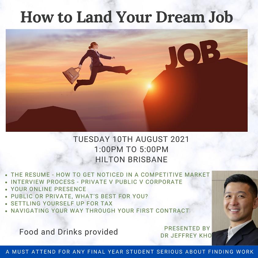 UQDA How to Land Your Dream Job