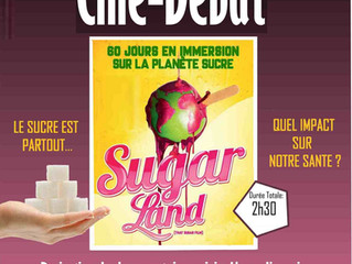 """Tournée Ciné-Débat """"SUGARLAND""""  animée par Essentiel Nutrition"""