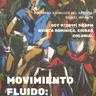 Exhibición MOVIMIENTO FLUIDO: PASAJES de Daniel Infante