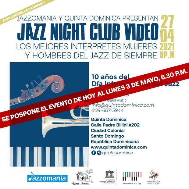 POSTPUESTO : Jazz Night Club Video : 10o aniversario del Día Internacional del Jazz