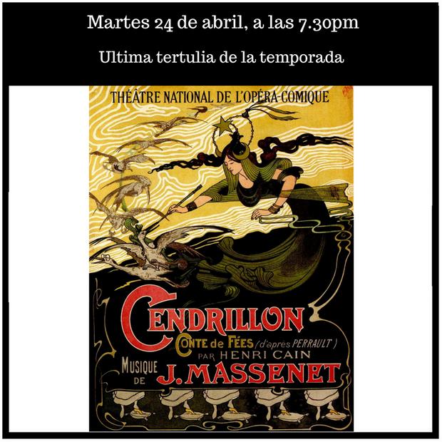 """Tertulia """"Cendrillon"""" de Massenet"""