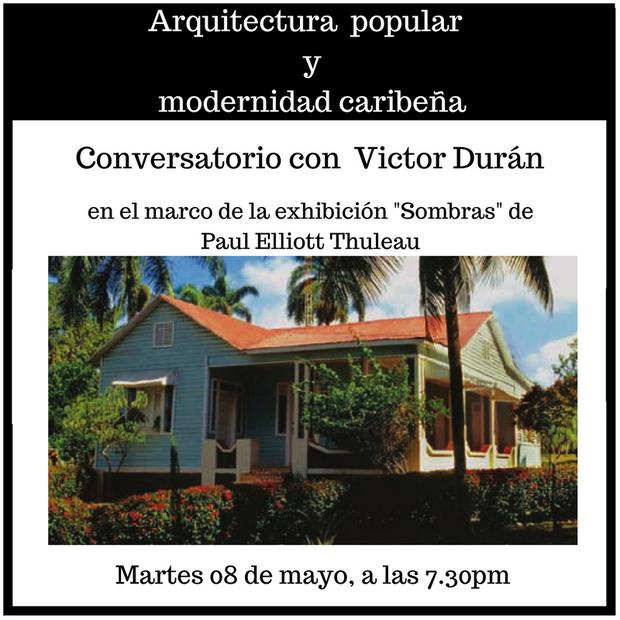 """Conversatorio """"Arquitectura popular y modernidad caribeña"""""""