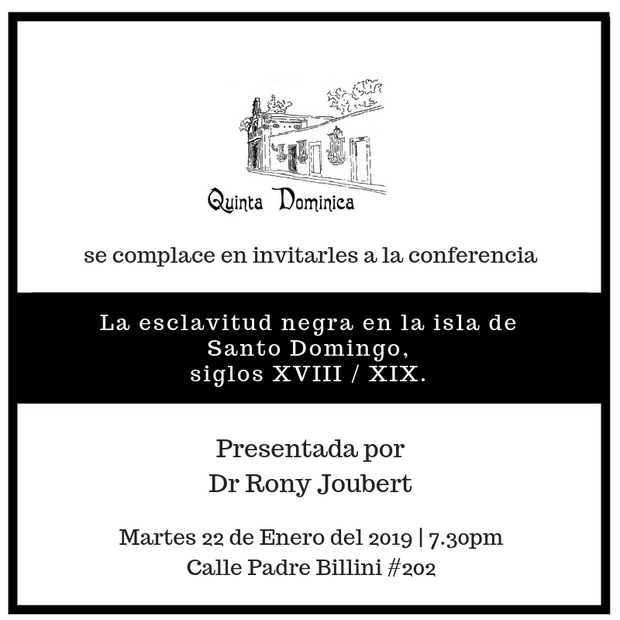 "Conferencia ""La esclavitud negra en la isla de Santo Domingo"""