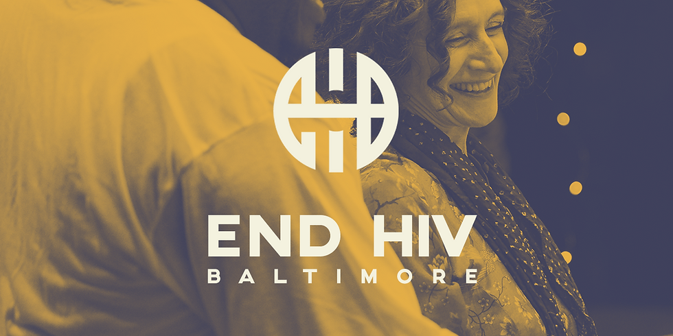 The First Look: End HIV Baltimore Plan