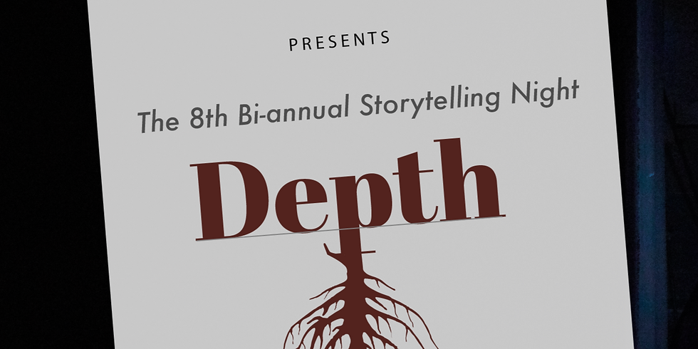 Depth - the 8th Storytelling Event