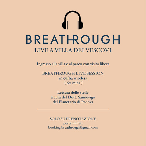 breathrough_villa dei vescovi_tra stelle e respiri_grossi angela_fondoambienteitaliano5.jpg.jpg