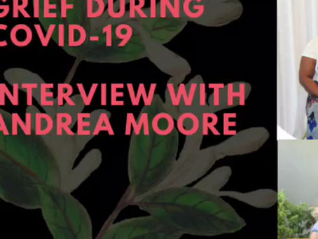 Grief During COVID-19: Interview Series