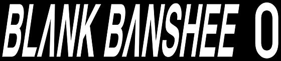 Blank Banshee 0