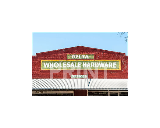"""Delta Wholesale Hardware"" Greenwood, Mississippi"