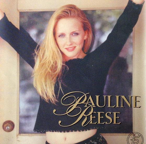 "Self Titled ""Pauline Reese"" - Full Album - 2005"