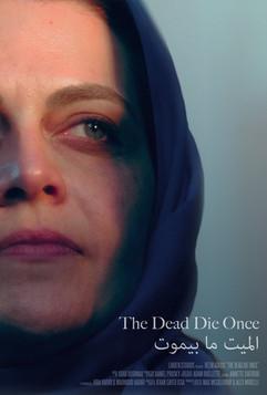 The Dead Die Once