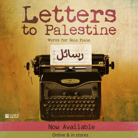 Letters to Palestine | Works for Piano