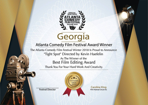 'Tight Spot' by Kevin Haefelin wins Best Editing Award at Atlanta Comedy Film Festival. Scor