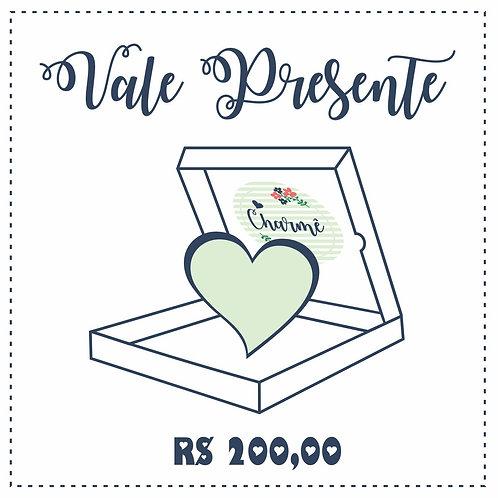 Vale Presente Digital R$ 200,00