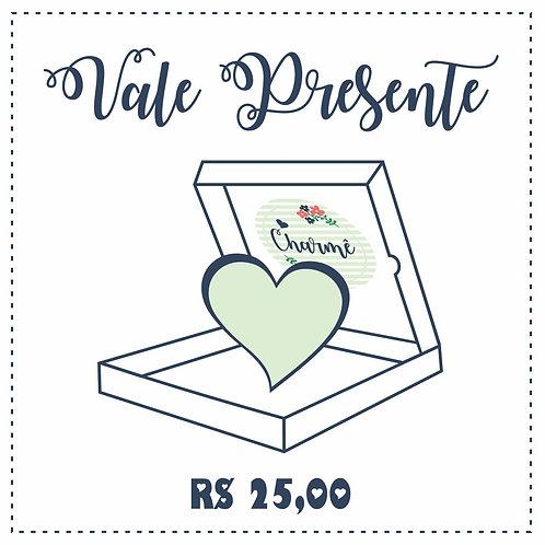 Vale Presente Digital R$ 25,00