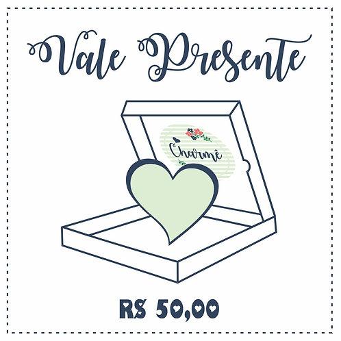 Vale Presente Digital R$ 50,00
