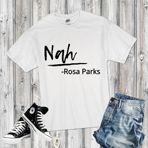 Nah- Rosa Parks