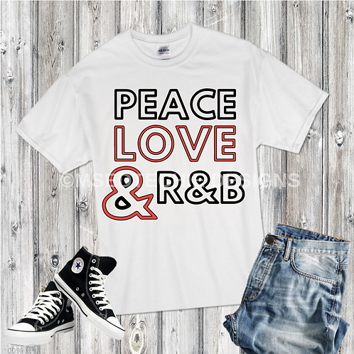 Peace Love & R&B