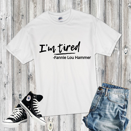 I'm Tired! Fannie Lou Hammer