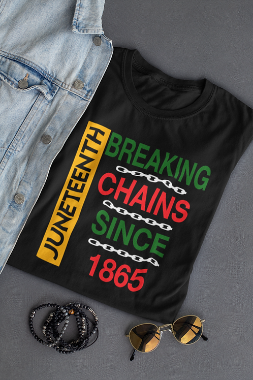 Breaking Chains- Juneteenth