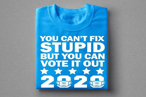 Can't Fix Stupid