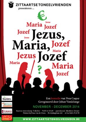 Jezus,Maria, Jozef (2014) - Zittaarts Toneel