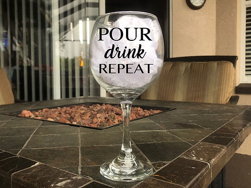 Pour Drink Repeat - Red Wine Glass