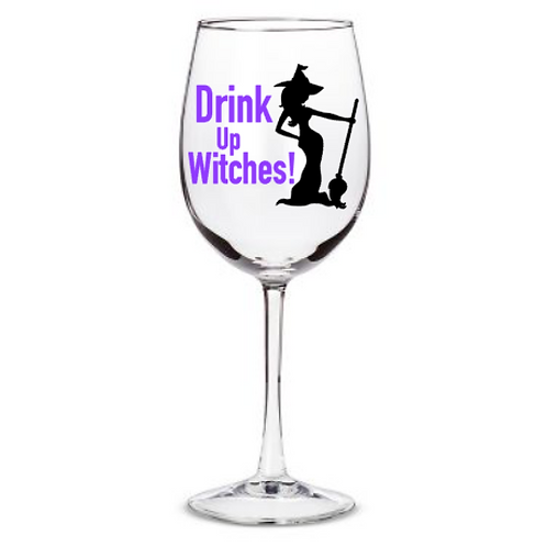Drink Up Witches - White Wine Glass