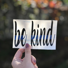 Be Kind - Supporting Law Enforcement