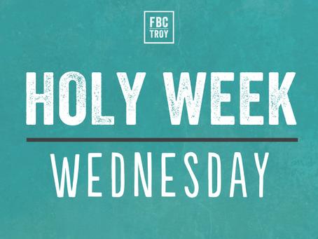 Holy Week Devotional - Wednesday