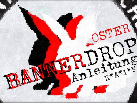 Aufruf zum Oster Bannerdrop auf Indymedia!