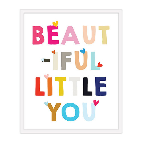 Beautiful Little You Print