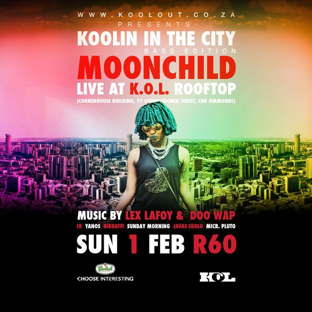 Koolin in the City (Moonchild)