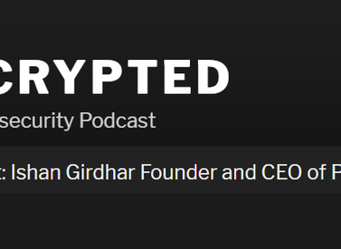 Dcrypted Podcast: Featuring Privva CEO Ishan Girdhar