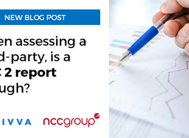When assessing a third-party, is a SOC 2 report enough?