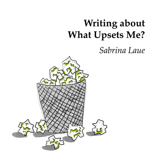 Sabrina: Writing about What Upsets Me?