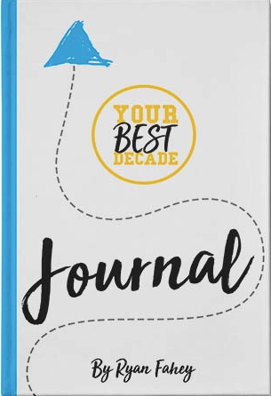 Your Best Journal: Write Your Way Towards Your Best Decade