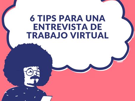 6 tips para una entrevista de trabajo virtual