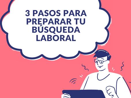 3 pasos para empezar a buscar vacantes de trabajo