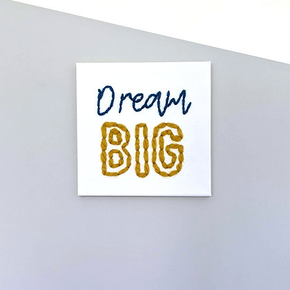 DREAM BIG wall art
